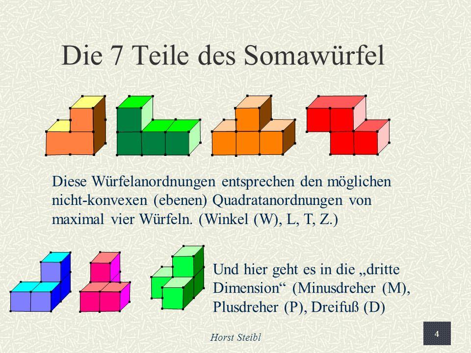 Die 7 Teile des Somawürfel