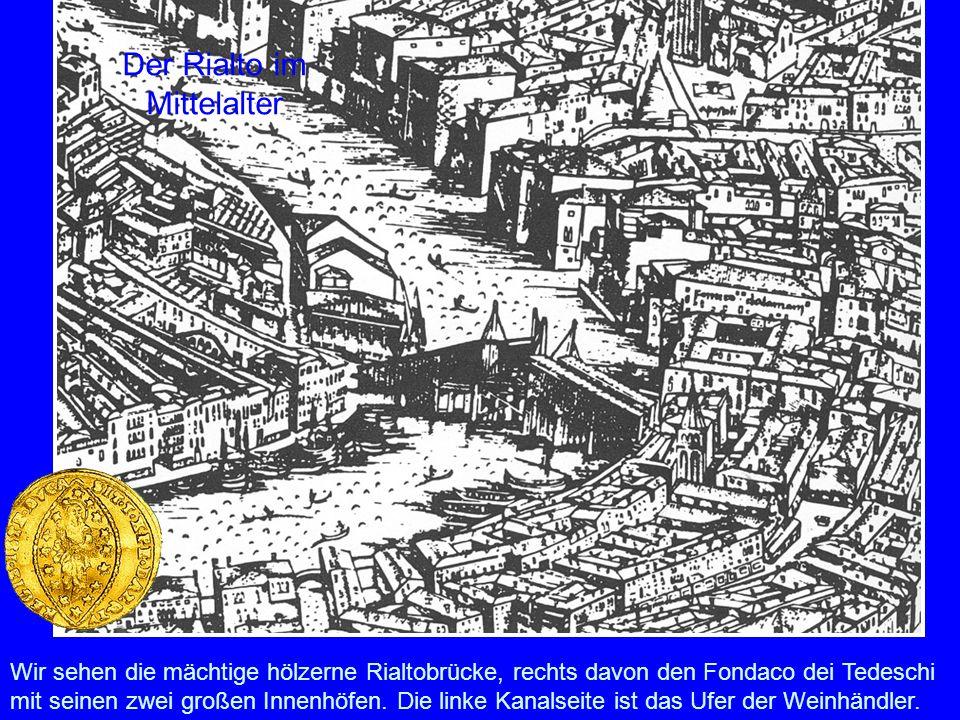 Der Rialto im Mittelalter