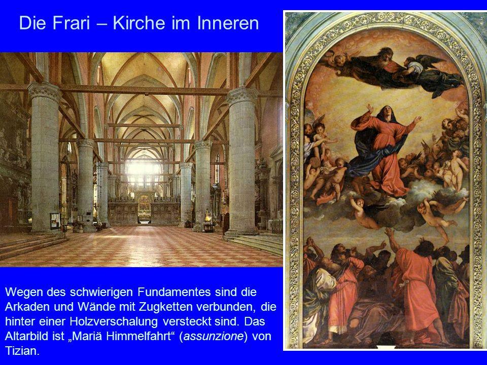 Die Frari – Kirche im Inneren