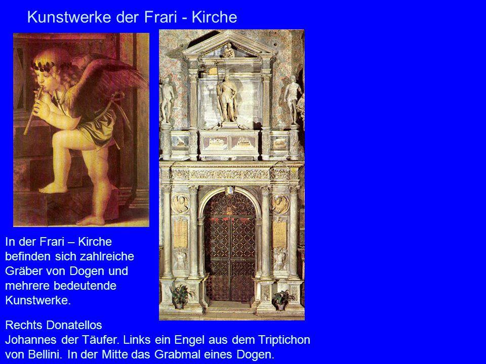 Kunstwerke der Frari - Kirche