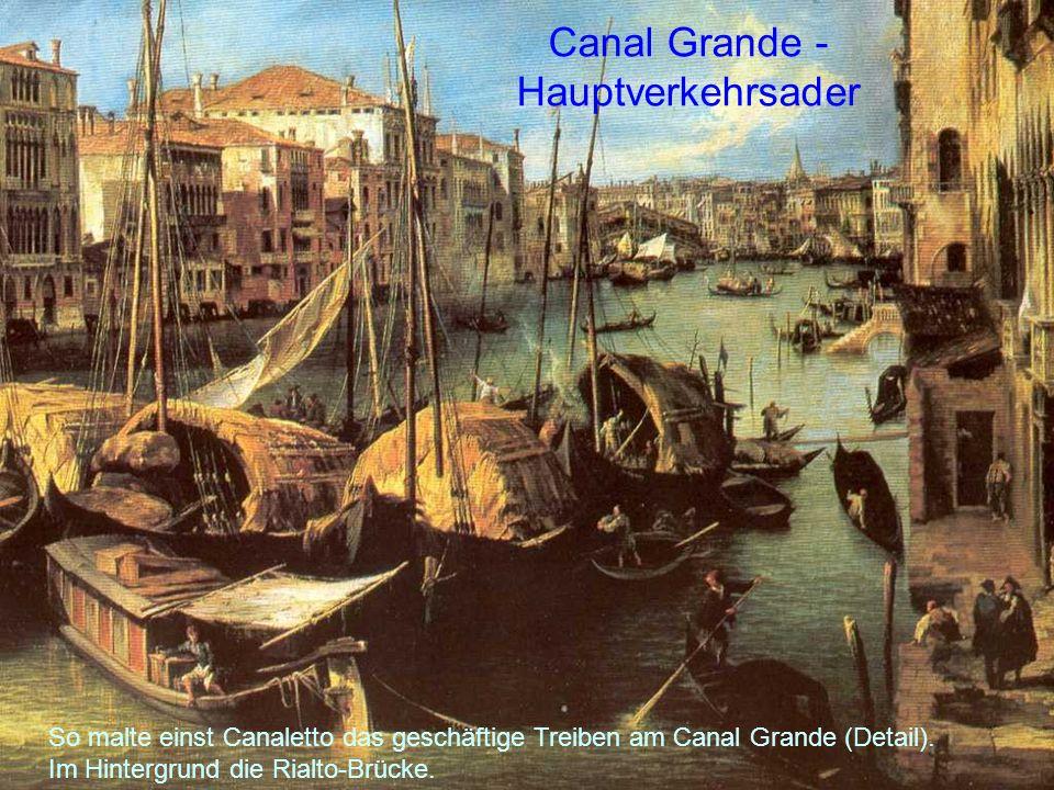 Canal Grande - Hauptverkehrsader
