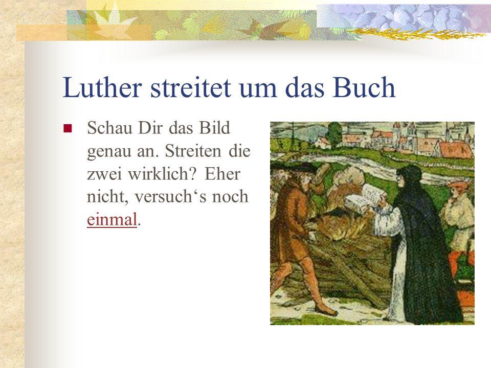 Luther streitet um das Buch