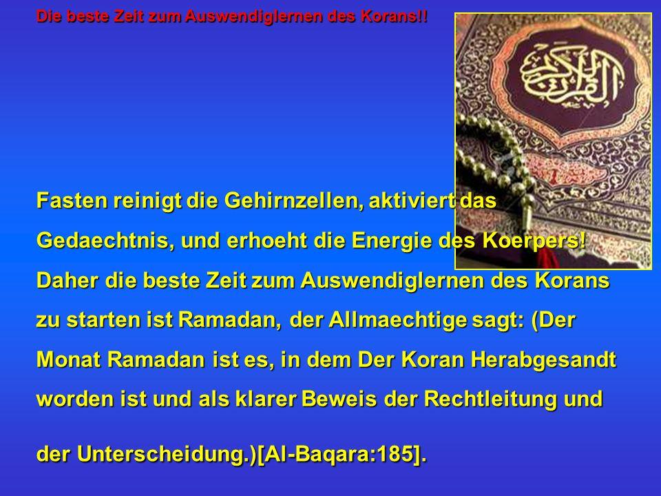 Die beste Zeit zum Auswendiglernen des Korans