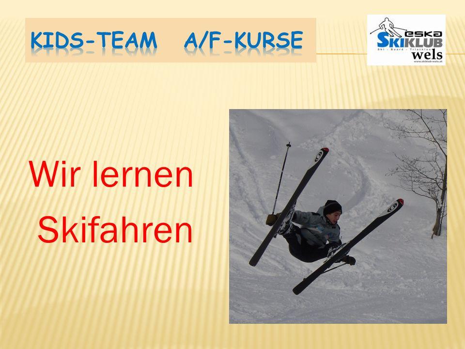 Kids-Team A/F-Kurse Wir lernen Skifahren