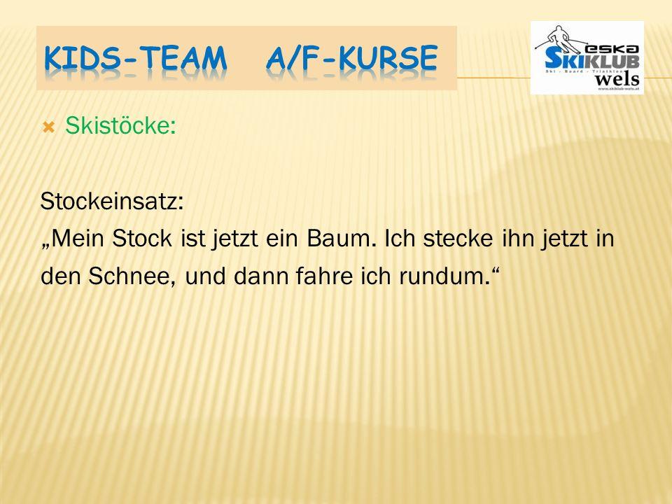 Kids-Team A/F-Kurse Skistöcke: Stockeinsatz: