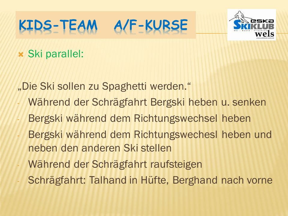 Kids-Team A/F-Kurse Ski parallel: