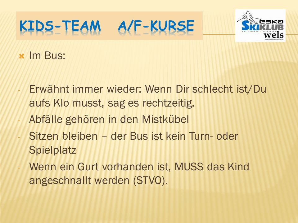 Kids-Team A/F-Kurse Im Bus: