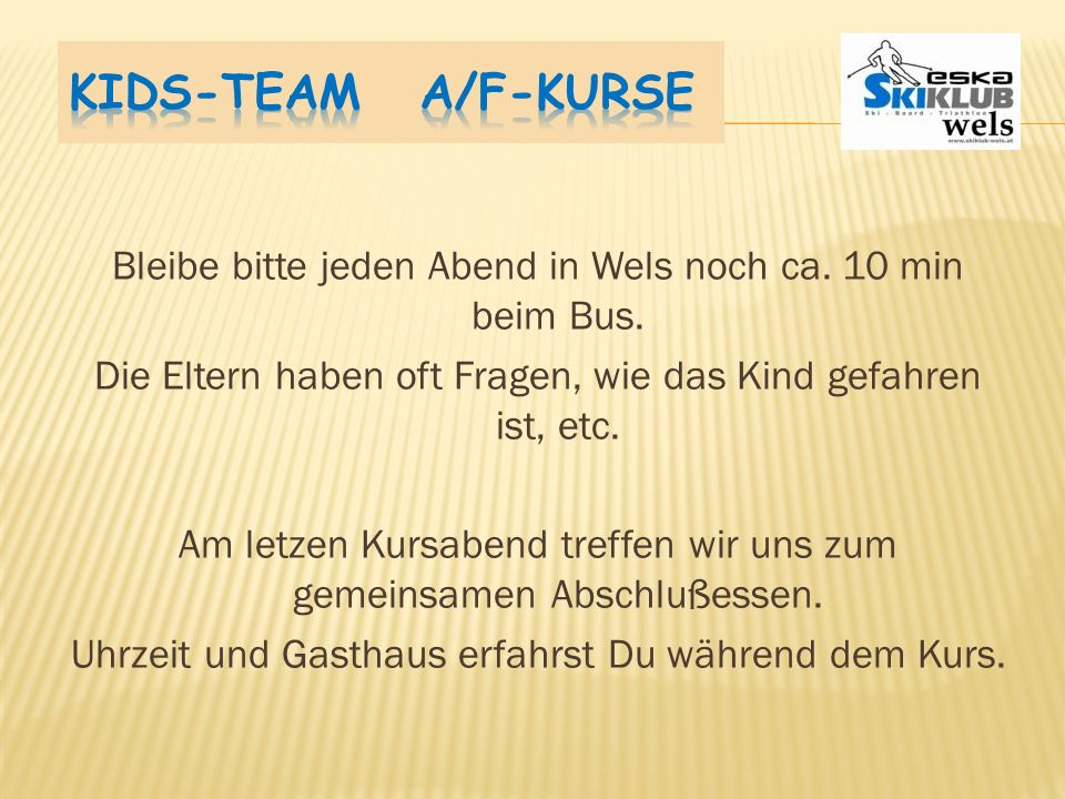 Kids-Team A/F-Kurse