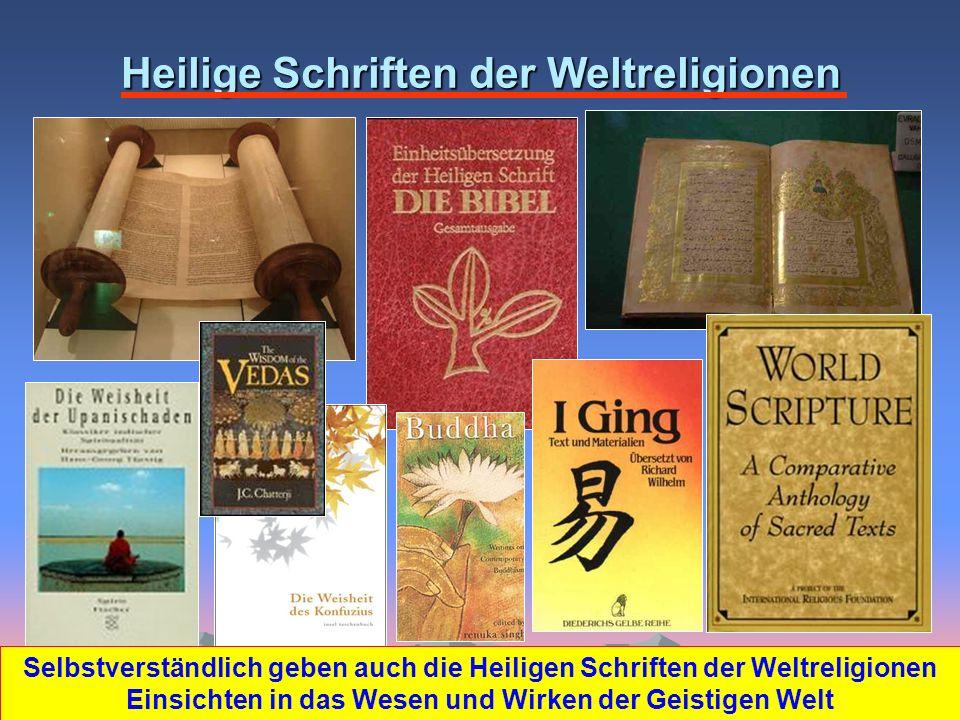 Heilige Schriften der Weltreligionen