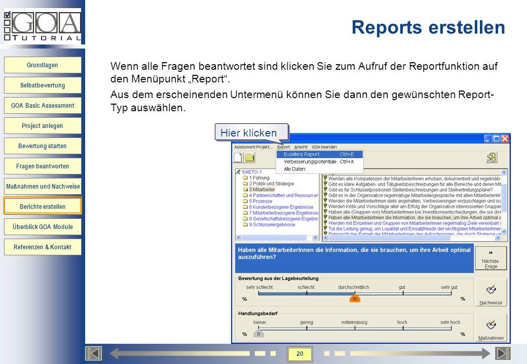 """Reports erstellenWenn alle Fragen beantwortet sind klicken Sie zum Aufruf der Reportfunktion auf den Menüpunkt """"Report ."""