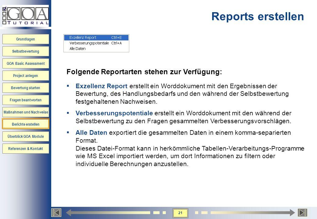 Reports erstellen Folgende Reportarten stehen zur Verfügung: