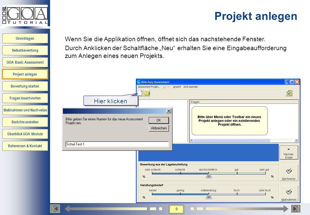 Projekt anlegen Wenn Sie die Applikation öffnen, öffnet sich das nachstehende Fenster.
