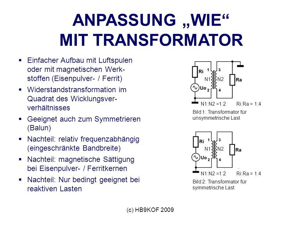 """ANPASSUNG """"WIE MIT TRANSFORMATOR"""