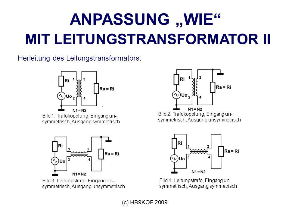 """ANPASSUNG """"WIE MIT LEITUNGSTRANSFORMATOR II"""