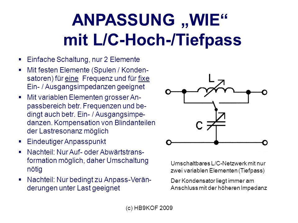 """ANPASSUNG """"WIE mit L/C-Hoch-/Tiefpass"""