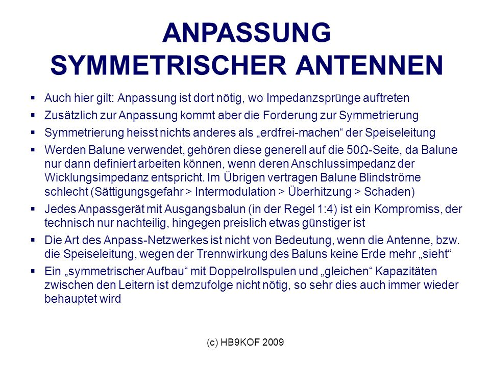 ANPASSUNG SYMMETRISCHER ANTENNEN