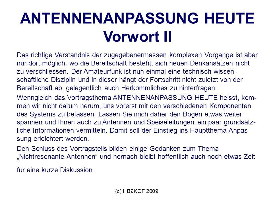 ANTENNENANPASSUNG HEUTE Vorwort II