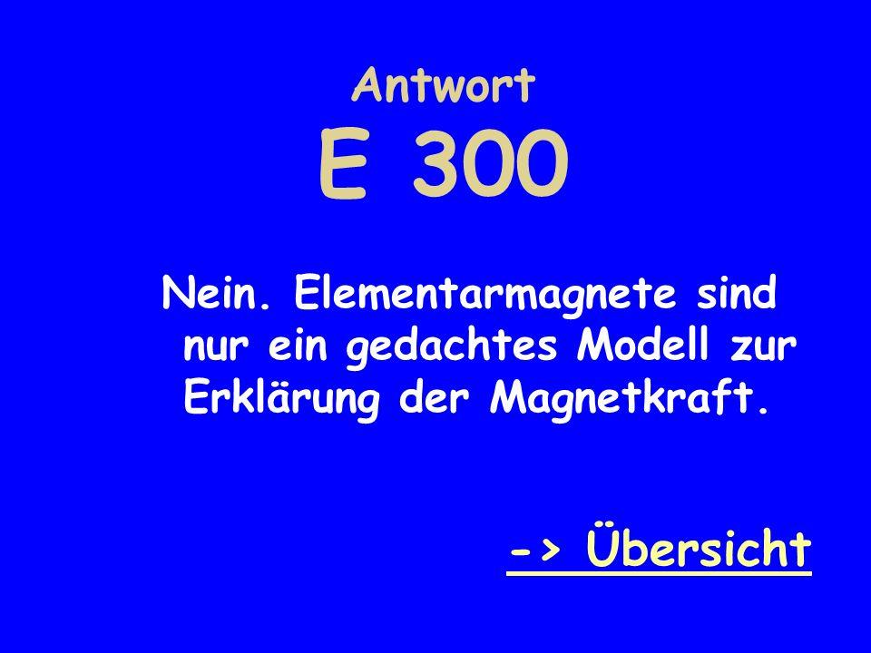Antwort E 300 -> Übersicht