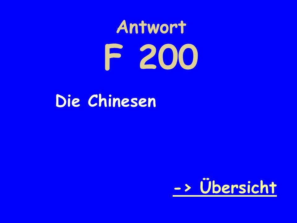 Antwort F 200 Die Chinesen -> Übersicht