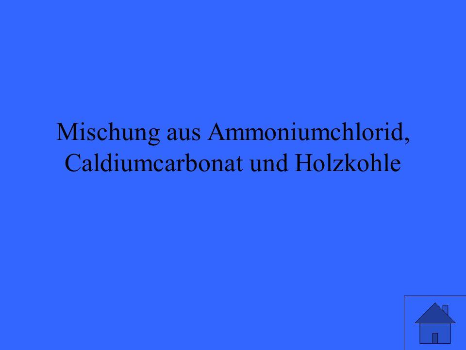 Mischung aus Ammoniumchlorid, Caldiumcarbonat und Holzkohle