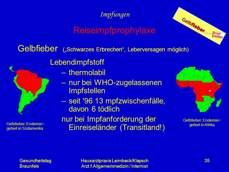 """Gelbfieber (""""Schwarzes Erbrechen , Leberversagen möglich)"""