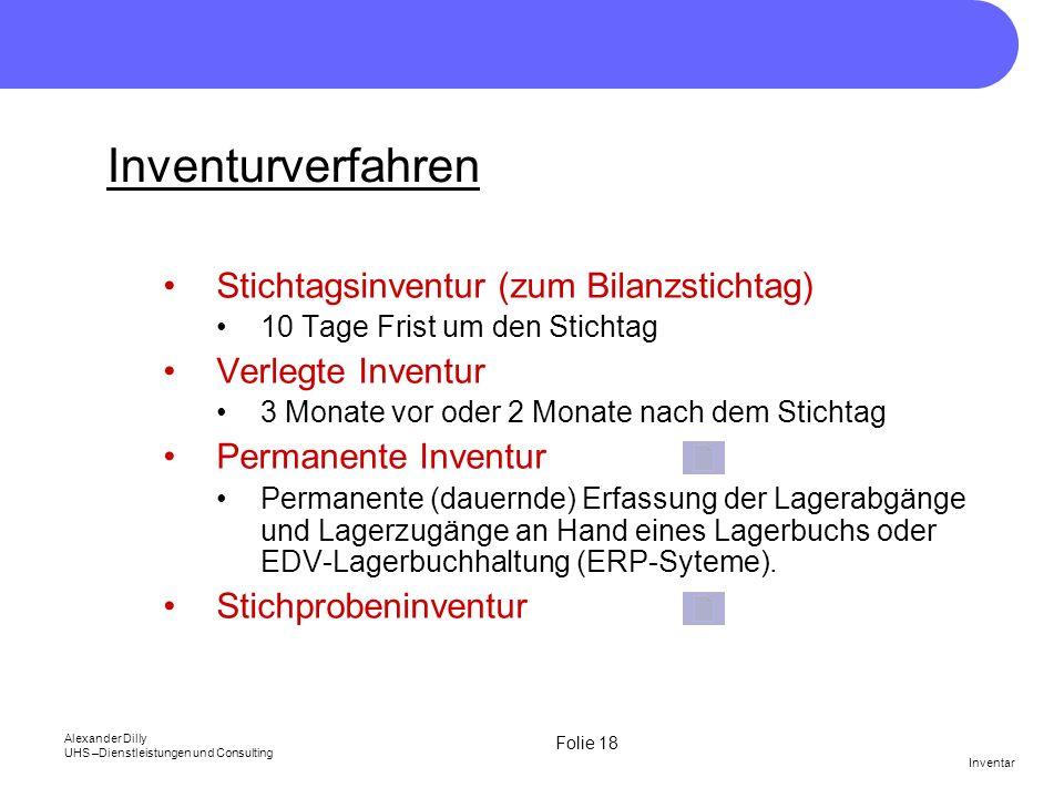 Inventurverfahren Stichtagsinventur (zum Bilanzstichtag)