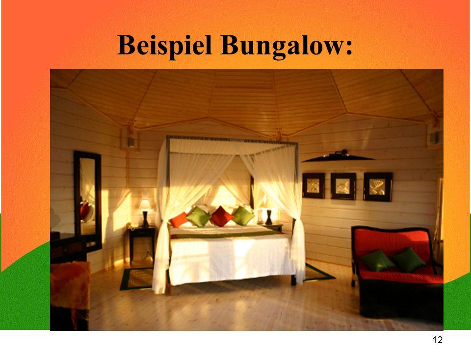 Beispiel Bungalow: