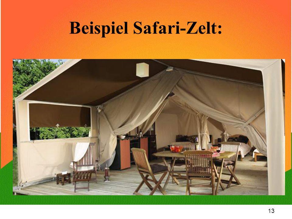 Beispiel Safari-Zelt: