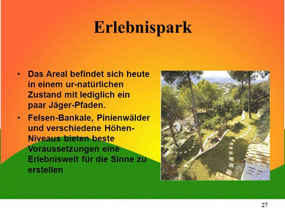 Erlebnispark Das Areal befindet sich heute in einem ur-natürlichen Zustand mit lediglich ein paar Jäger-Pfaden.