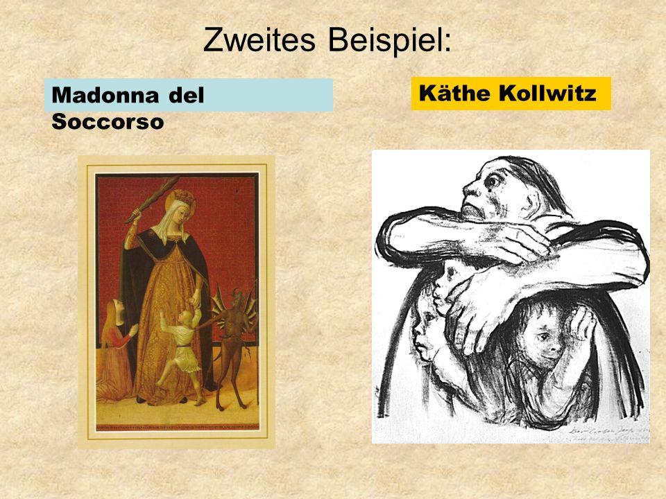 Zweites Beispiel: Madonna del Soccorso Käthe Kollwitz