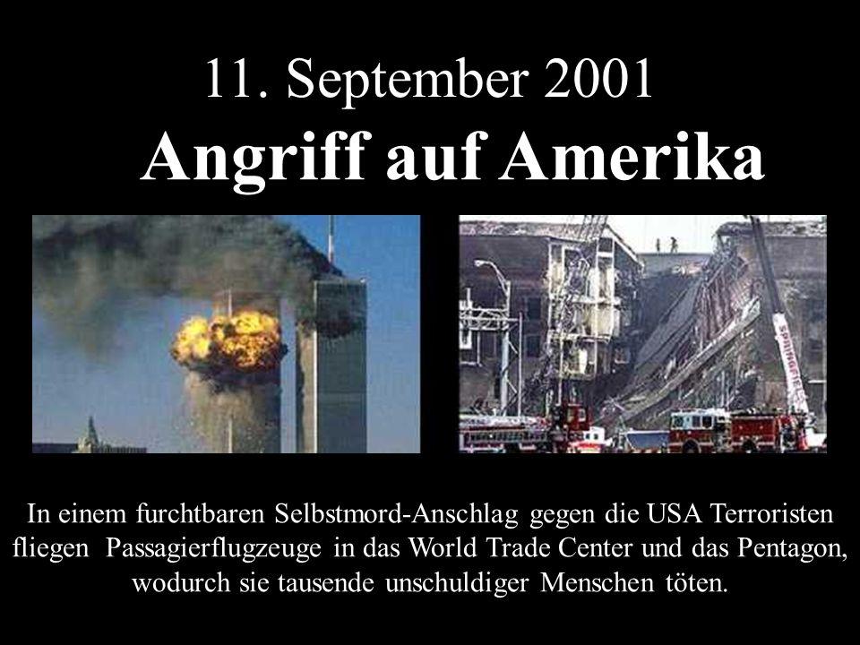 Angriff auf Amerika 11. September 2001