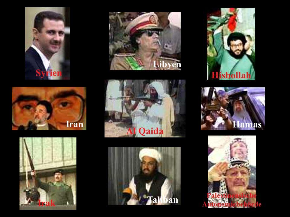 Libyen Syrien Hisbollah Iran Hamas Al Qaida Taliban Irak