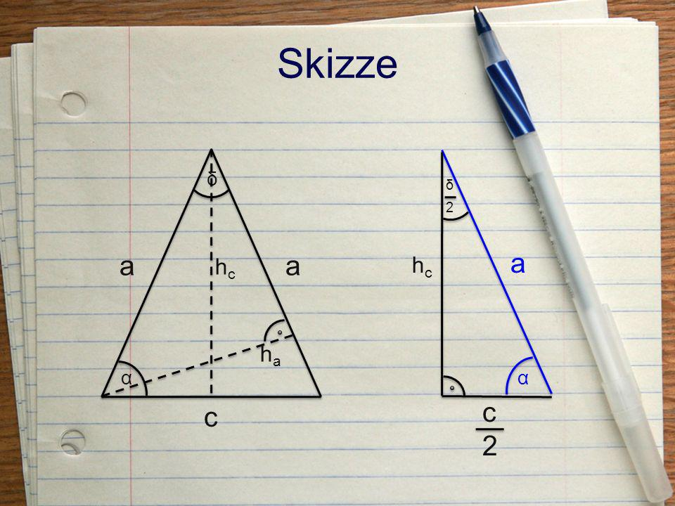 Skizze δ δ 2 a a a hc hc ha α α c c 2