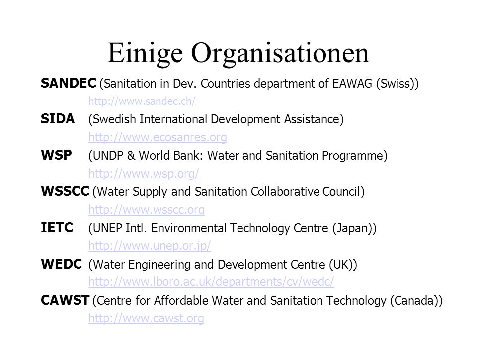 Einige Organisationen