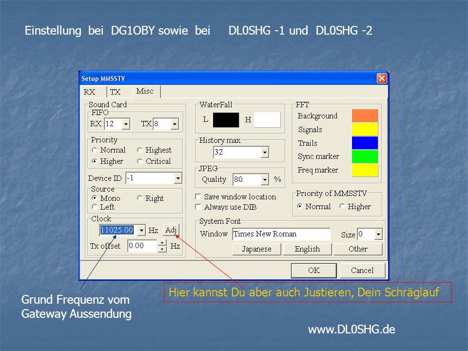 Einstellung bei DG1OBY sowie bei DL0SHG -1 und DL0SHG -2