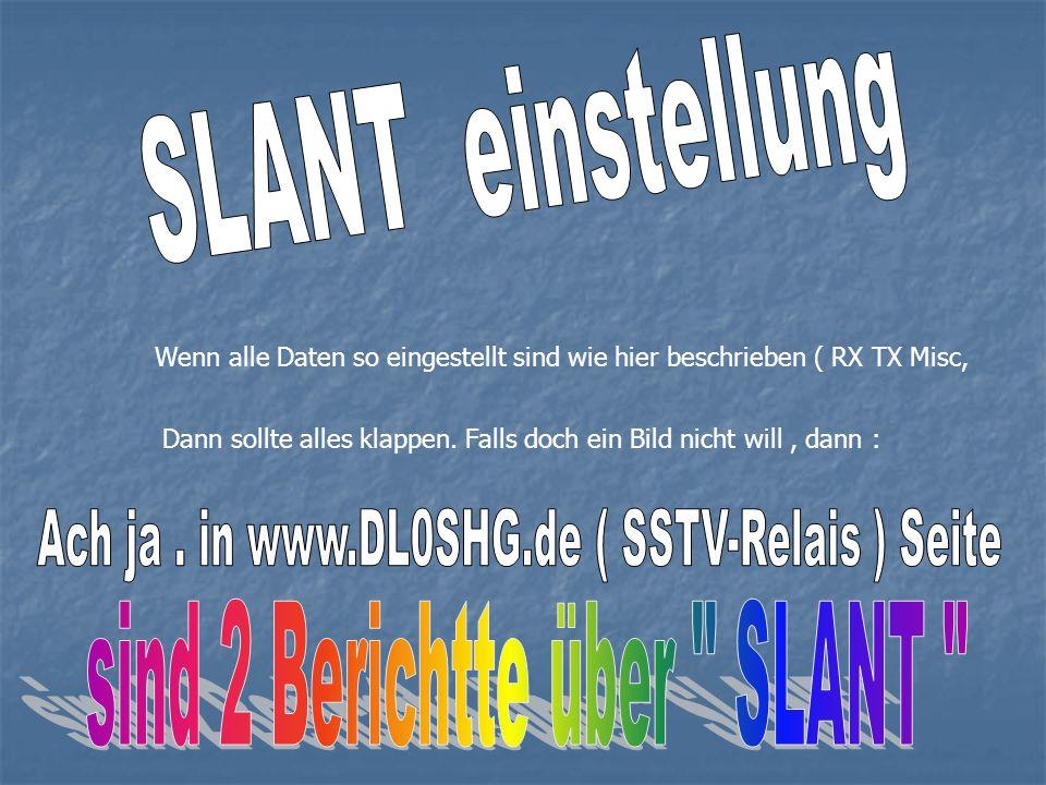 Ach ja . in www.DL0SHG.de ( SSTV-Relais ) Seite