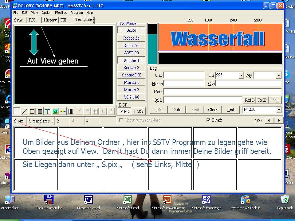 Wasserfall Bilder in SSTV legen.. Auf View gehen