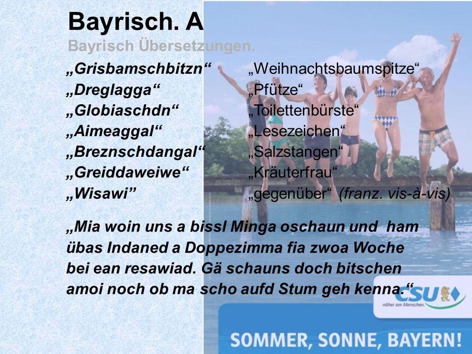 Bayrisch. A Bayrisch Übersetzungen.