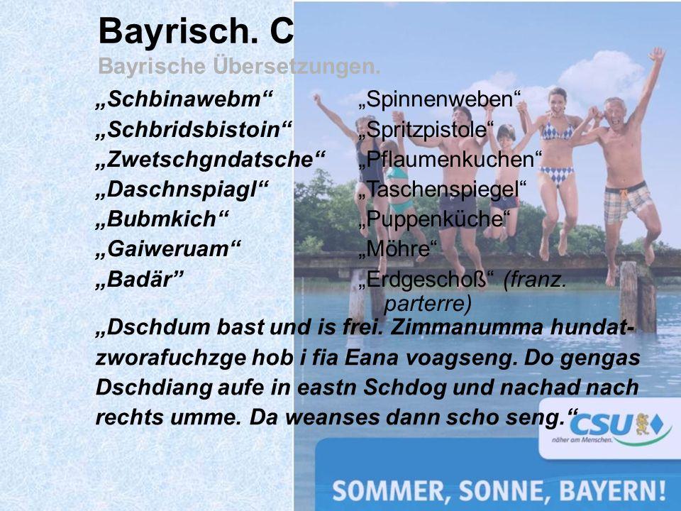 Bayrisch. C Bayrische Übersetzungen.