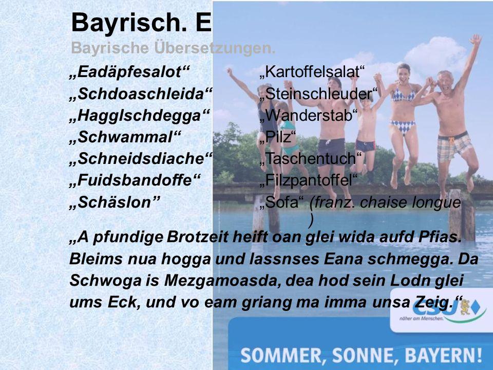 Bayrisch. E Bayrische Übersetzungen.