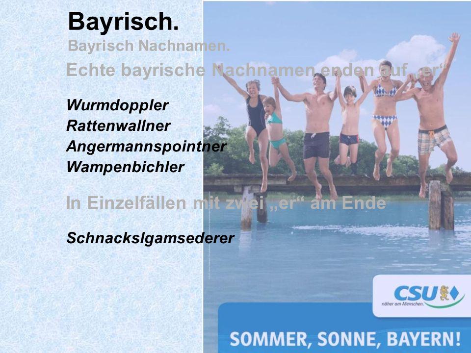 Bayrisch. Bayrisch Nachnamen.
