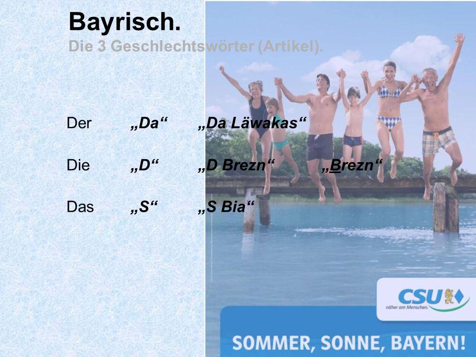 Bayrisch. Die 3 Geschlechtswörter (Artikel).