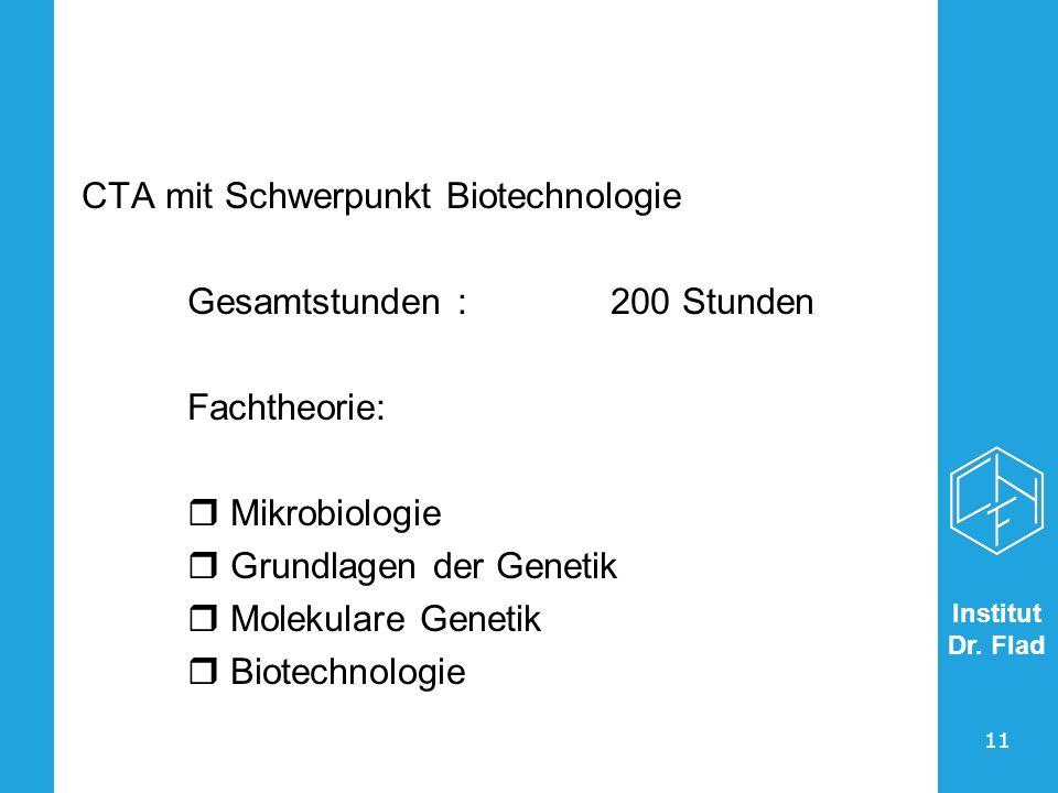CTA mit Schwerpunkt Biotechnologie