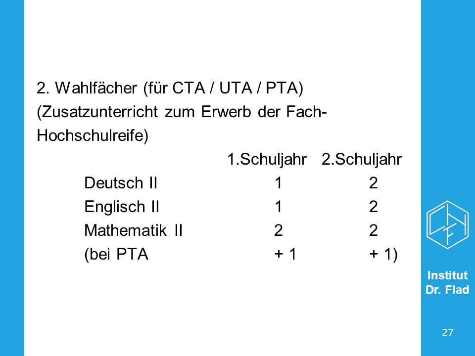 2. Wahlfächer (für CTA / UTA / PTA)
