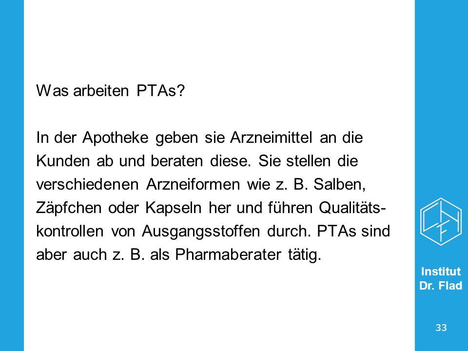 Was arbeiten PTAs In der Apotheke geben sie Arzneimittel an die. Kunden ab und beraten diese. Sie stellen die.