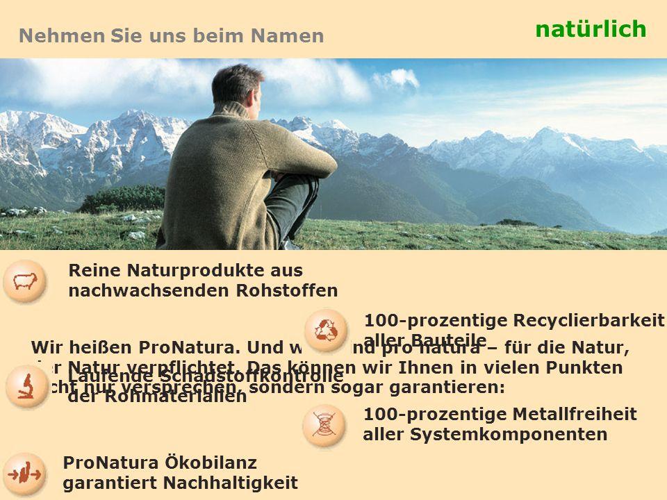 natürlich Nehmen Sie uns beim Namen Reine Naturprodukte aus