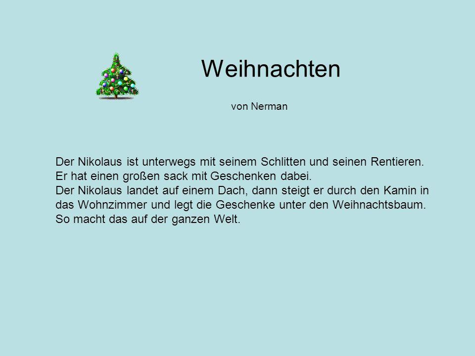 Weihnachten von Nerman. Der Nikolaus ist unterwegs mit seinem Schlitten und seinen Rentieren. Er hat einen großen sack mit Geschenken dabei.
