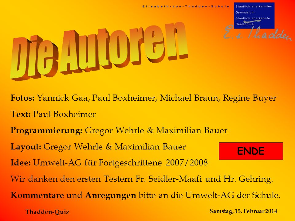 Die Autoren Fotos: Yannick Gaa, Paul Boxheimer, Michael Braun, Regine Buyer. Text: Paul Boxheimer.