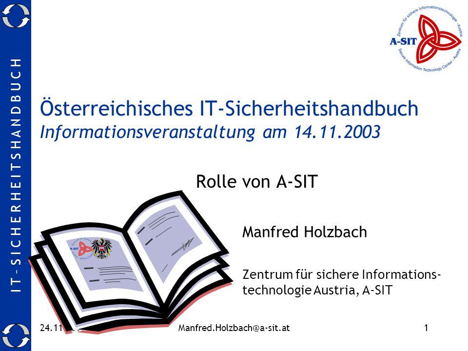 Österreichisches IT-Sicherheitshandbuch Informationsveranstaltung am 14.11.2003