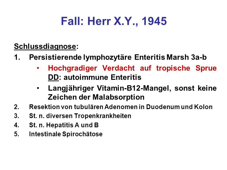 Fall: Herr X.Y., 1945 Schlussdiagnose: